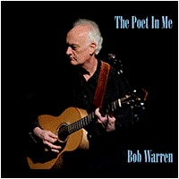 Bob Warren - The Poet in Me