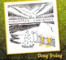 Doug Irving - A Mountain Christmas
