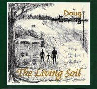Doug Irving - The Living Soil