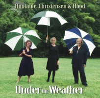Huxtable, Christensen & Hood - Under the Weather