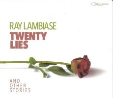 Ray Lambiase - Twenty Lies (And Other Stories)
